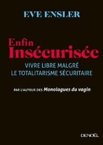 Enfin-insécurisée-par-Eve-Ensler-chez-Denoël