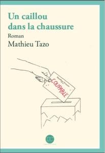 Un-caillou-dans-la-chaussure_Mathieu-Tazo